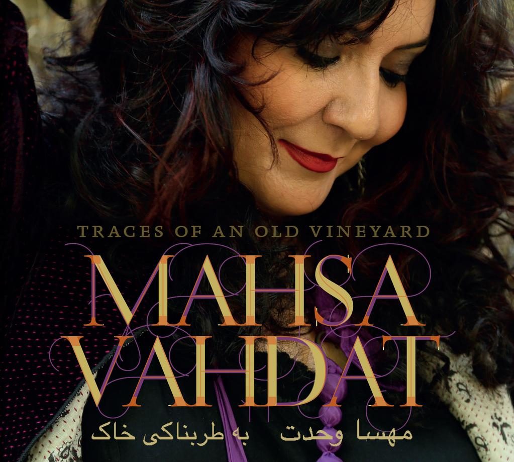 Mahsa Vahdat: Traces of an Old Vineyard (CD, 2-VLT-15261, Valley Entertainment, 2015)