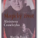 Prozaický život Aleistera Crowleyho