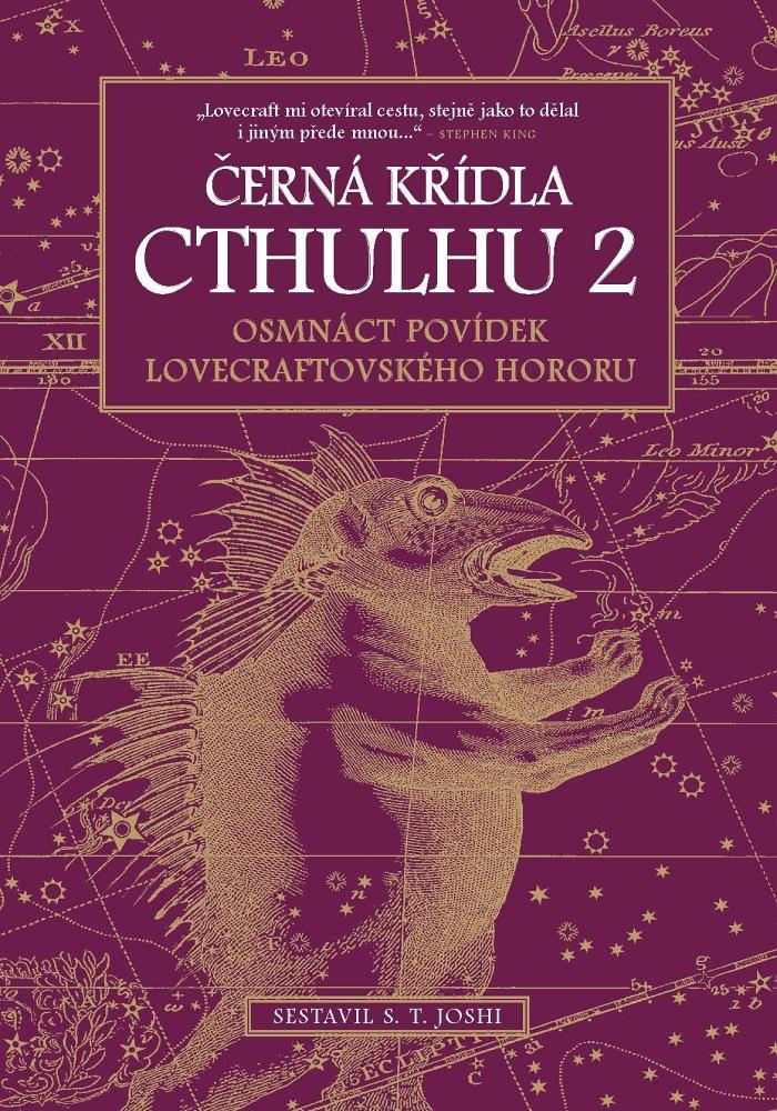 S.T. Joshi (ed.): Černá křídla Cthulhu 2. Osmnáct povídek lovecraftovského hororu (Laser-books, Praha 2015)