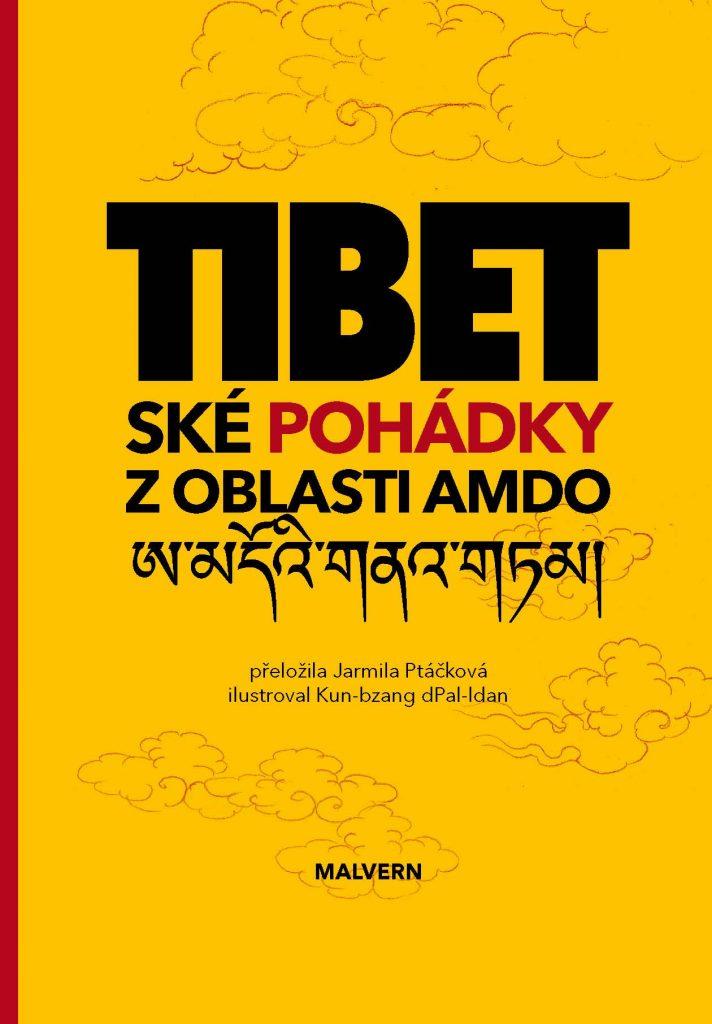 Tibetské pohádky z oblasti Amdo  (Malvern, Praha 2011)