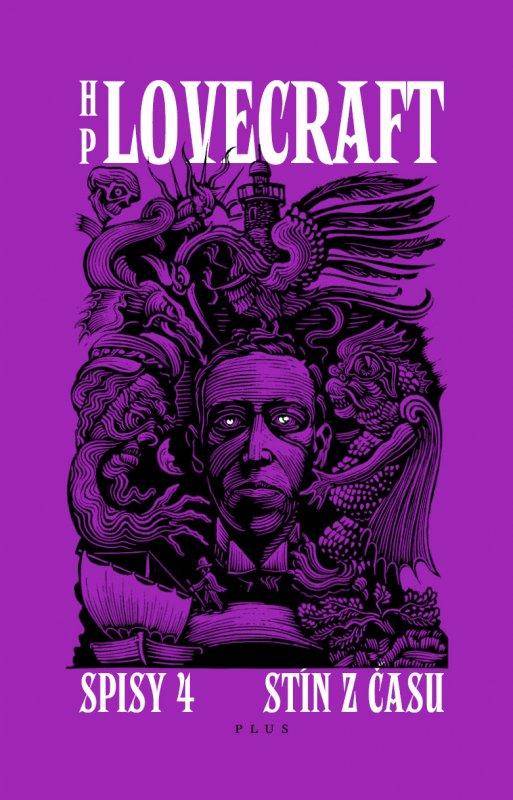 H. P. Lovecraft: Stín z času. Příběhy a střípky z let 1931-1937 (Plus, Praha 2013)