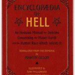 Encyklopedie pekla: Příručka pro démony při invazi týkající se planety Země a lidské rasy, která na ní parazituje
