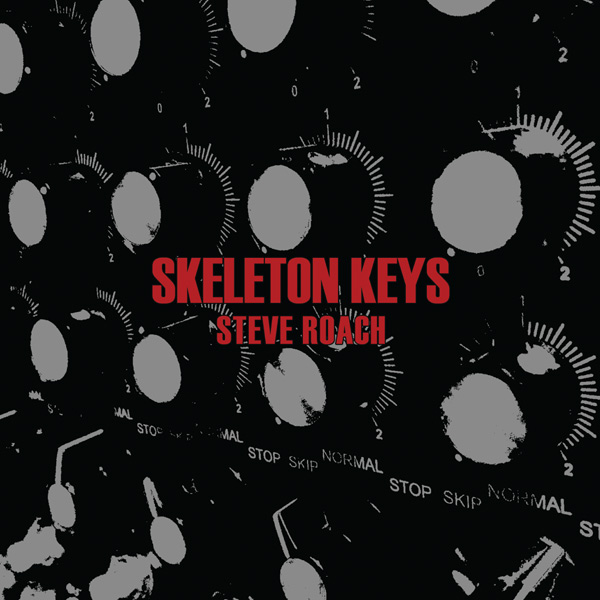 Steve Roach: Skeleton Keys (CD, PRO315, Projekt, 2015)