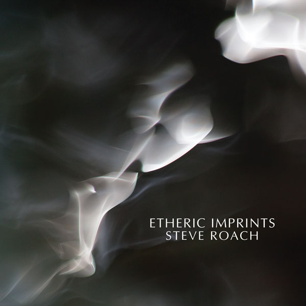 Steve Roach: Etheric Imprints (CD, PRO319, Projekt, 2015)