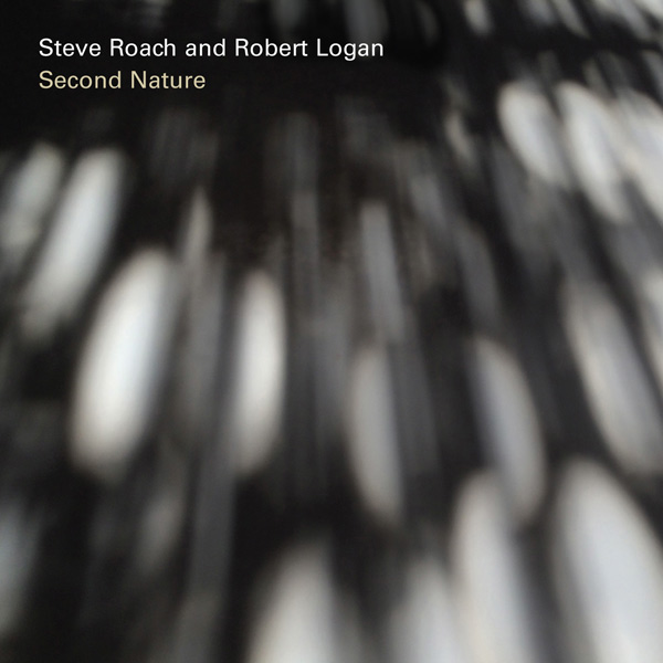 Steve Roach & Robert Logan: Second Nature (CD, Projekt, PRO327, 2016)