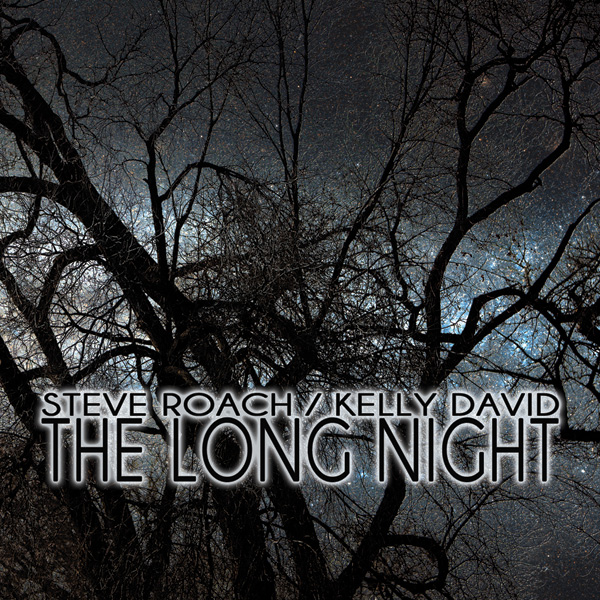 Steve Roach / Kelly David: The Long Night (CD, PRO297, Projekt, 2014)