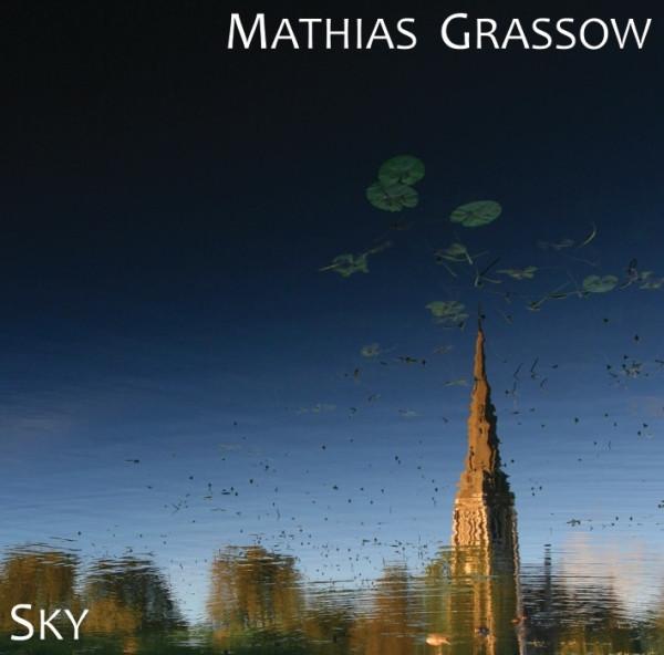 Mathias Grassow: Sky (CD, gterma002, gTerma, 2011)
