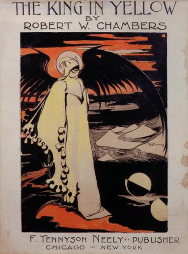 Robert William Chambers: The King In Yellow (1895)