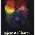 Morálně-spirituální prožívání barev, tónů a tvarů