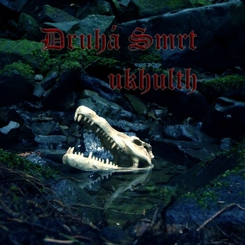 Druhá Smrt: Ukhulth (CDr, SomSonCD01, Sombre Soniks)