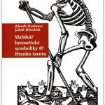 Slabikář hermetické symboliky & čítanka tarotu