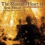 Léčivá pouť k šamanskému srdci