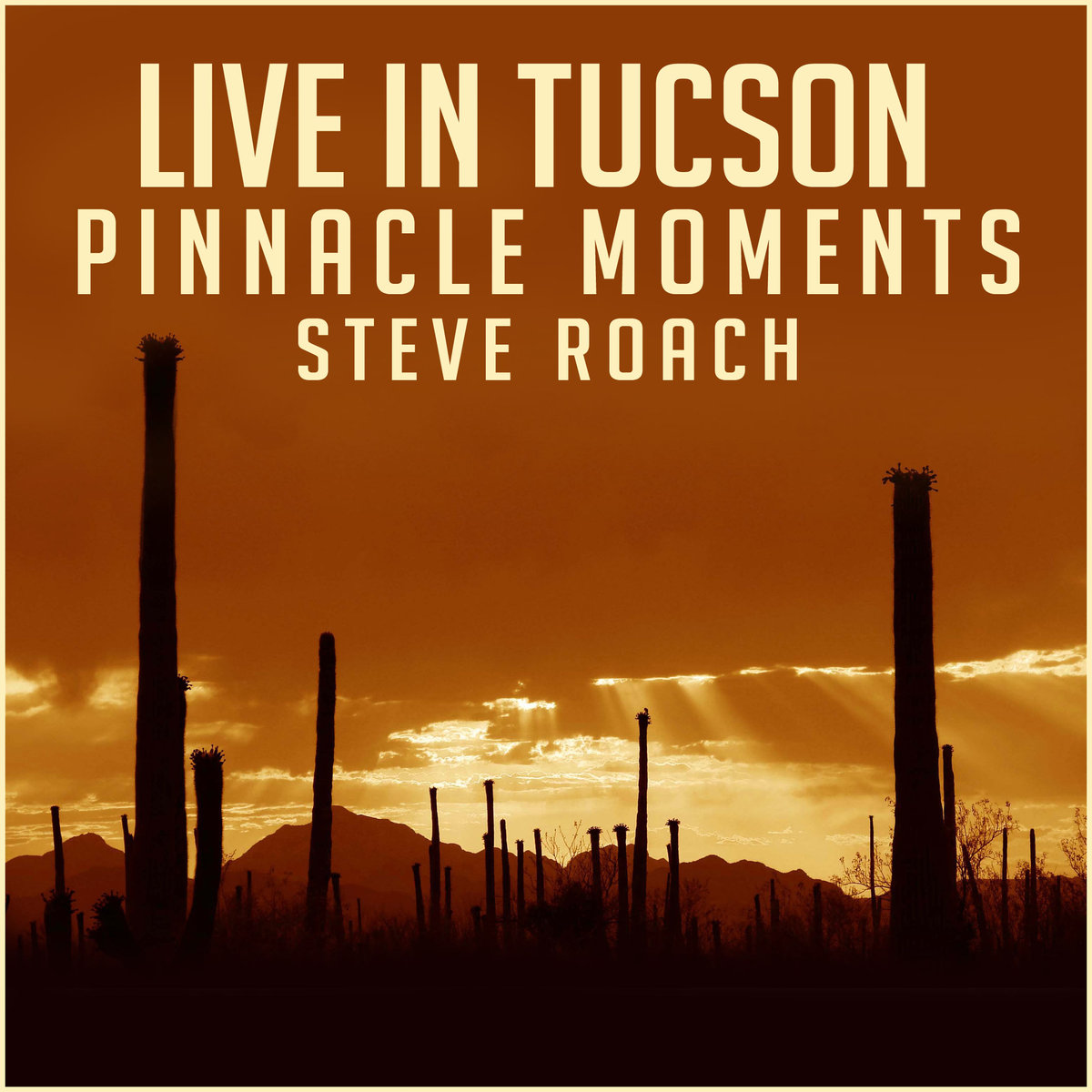 Steve Roach: Live in Tucson: Pinnacle Moments (CD, Timeroom Editions 37, 2016)