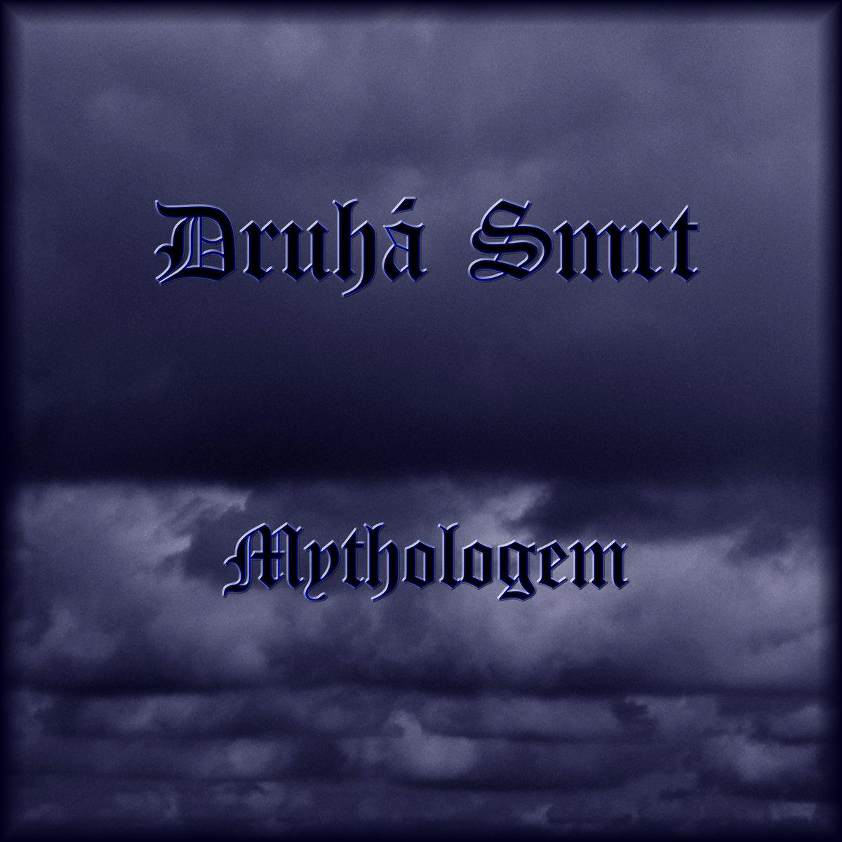 Druhá Smrt: Mythologem (SomSon79, Sombre Soniks, 2016)