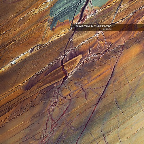 Martin Nonstatic: Granite  (CD, inre079, Ultimae Records, 2015)