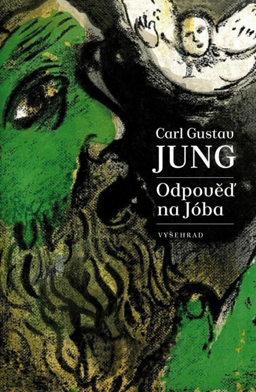 Carl Gustav Jung: Odpověď na Jóba (Vyšehrad, Praha 2015)