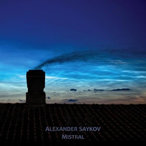 Alexander Saykov: Mistral  (CD, gterma028, gTerma, 2013)