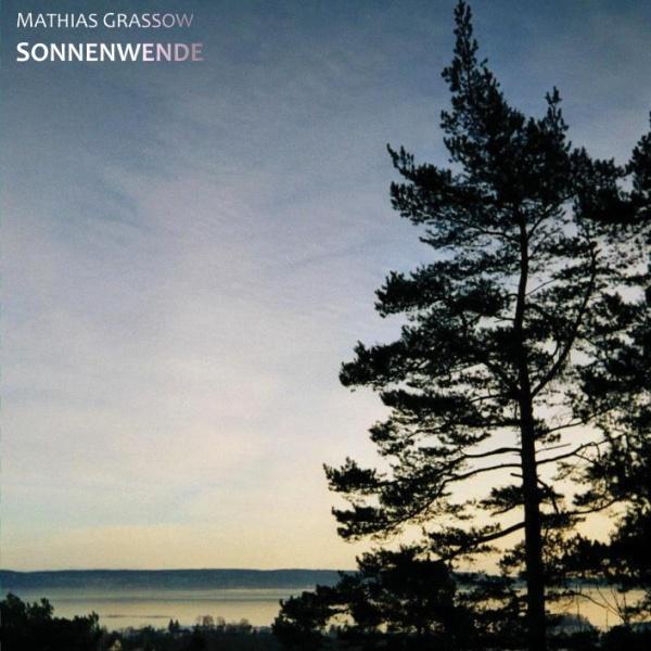 Mathias Grassow: Sonnenwende (2CD, gterma030, gTerma, 2013)